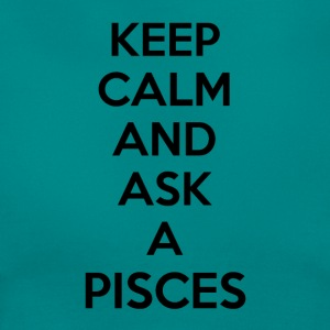 Pisces Keep Calm - Frauen T-Shirt