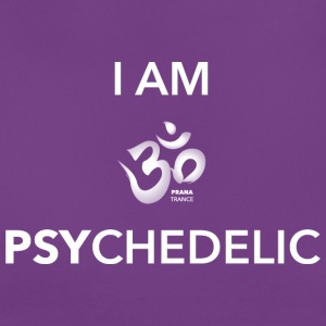I AM PSYCHEDELIC - T-shirt Femme