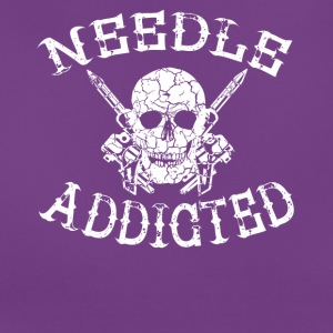 Needle addicted tattoo tattooed needle longing - Women's T-Shirt