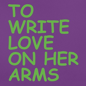 to write love on her arms green - Frauen T-Shirt