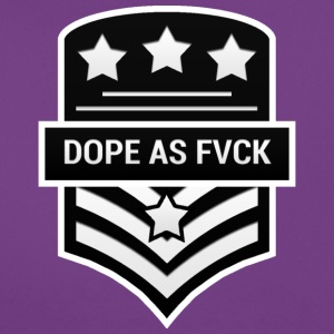 Dope As Fvck - Women's T-Shirt