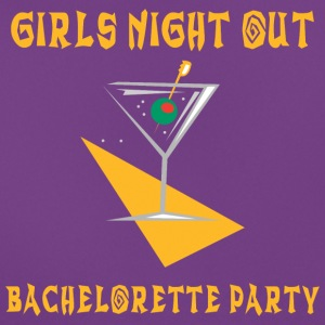 Bachelorette Party Girls Night Out - T-skjorte for kvinner