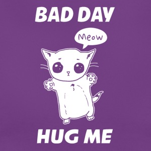 BAD DAY HUG ME - Vrouwen T-shirt