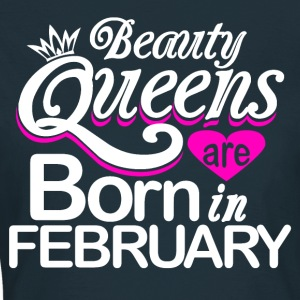 Queens Born in February - Women's T-Shirt