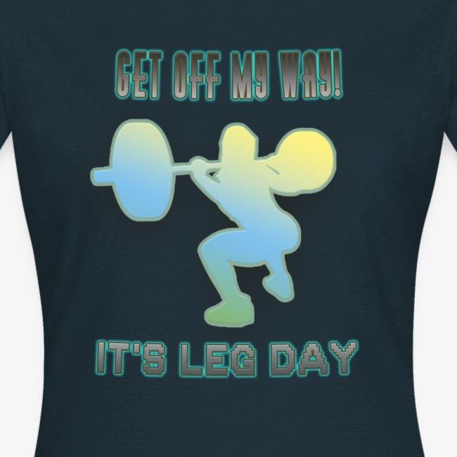It's Leg Day Women
