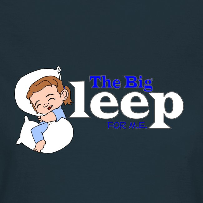 The Big Sleep for ME Blue