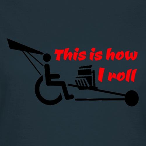 Zo rol ik met mijn rolstoel 009 - Vrouwen T-shirt