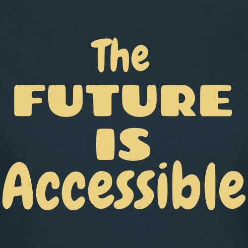 De toekomst is toegankelijk, rolstoel gebruikers - Vrouwen T-shirt