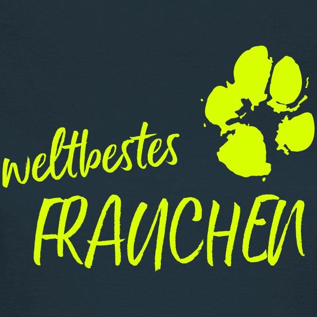 Vorschau: weltbestes Frauchen Pfote Hund - Frauen T-Shirt