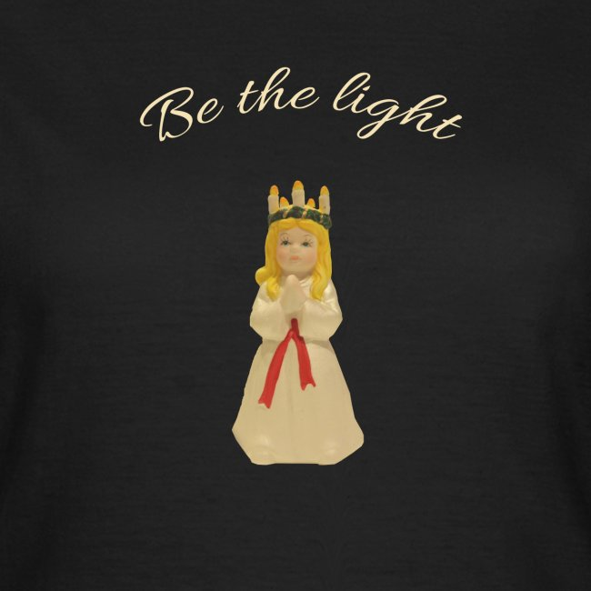Lucia - Be the light