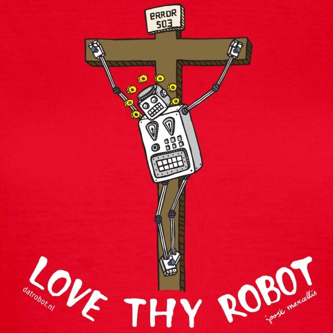 Dat Robot: Love Thy Robot Jesus Dark