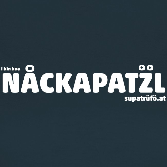 supatrüfö nackapatzl