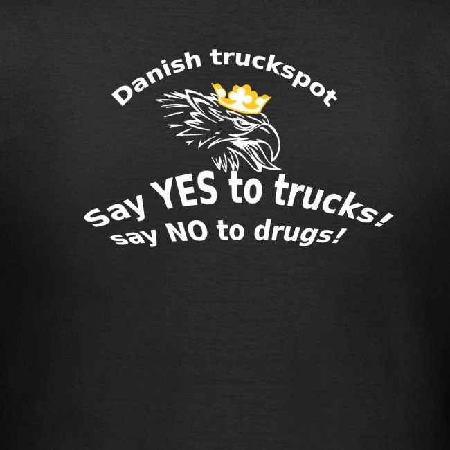 Say YES to trucks! Say NO to drugs (sorte trøjer)