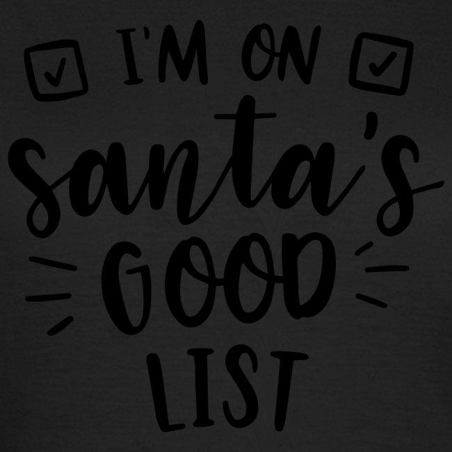 I m on Santa s good list