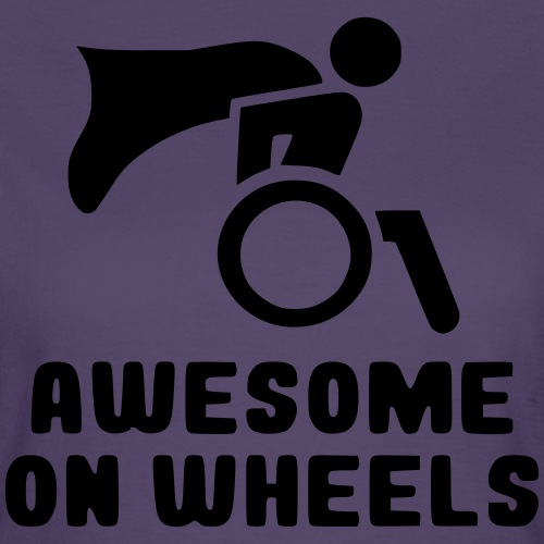Geweldig op rolstoel wielen 001 - Vrouwen T-shirt