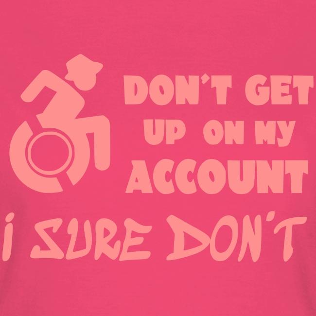 > Sta niet op, ik blijf zitten in mijn rolstoel