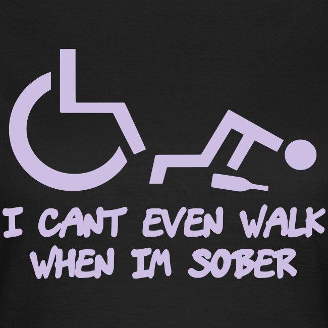 Ik kan ook niet lopen als ik nuchter ben