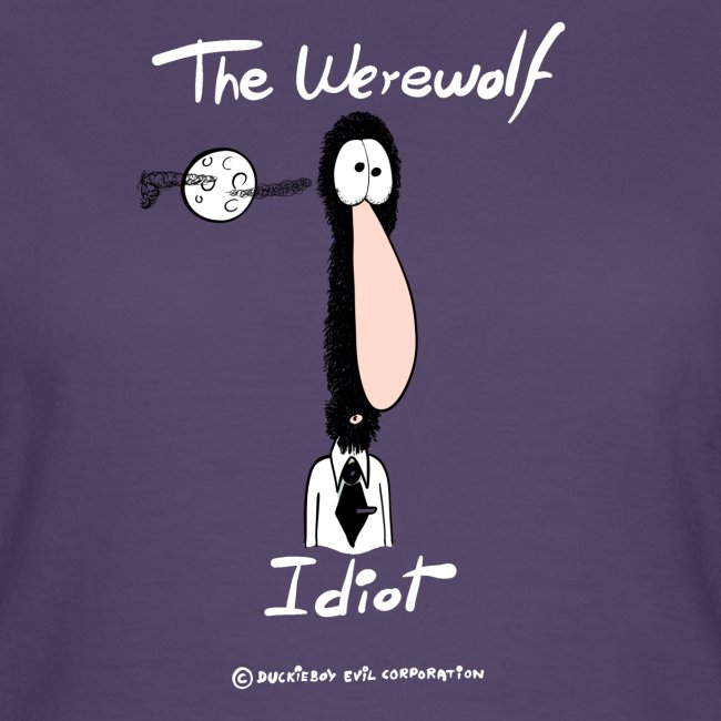 The Werewolf Idiot