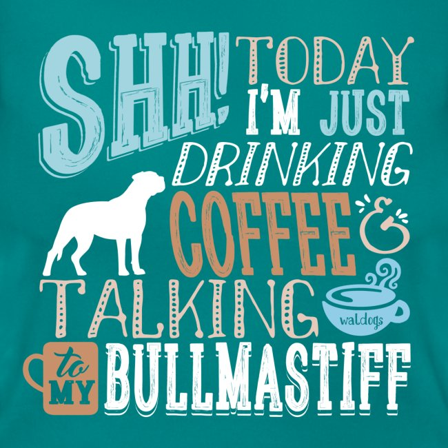 SHH Bullmastiff Coffee II