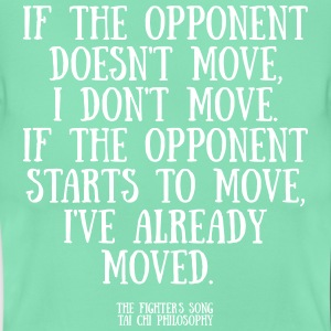 If the opponent doesnt move - T-shirt dam