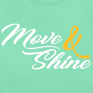Move and Shine - Sportmotiv - Women's T-Shirt