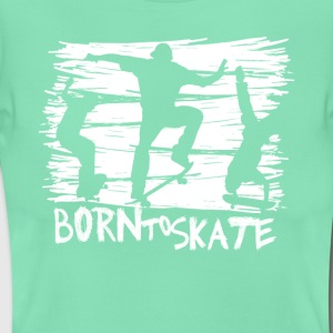 born to skate 3 skateboard halfpipe cool fun weiß - Frauen T-Shirt