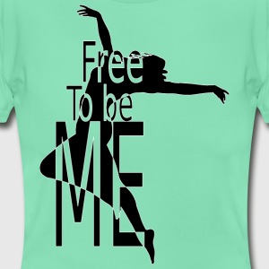 FREE_TO_BE - Frauen T-Shirt