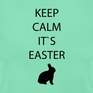 Ostern-Keep calm - Frauen T-Shirt