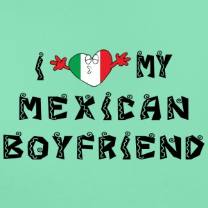 I Love My Mexican Boyfriend - T-skjorte for kvinner