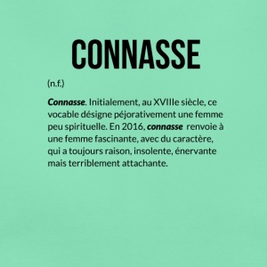 Connasse_Definition - T-shirt Femme