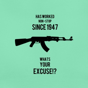 AK47 Whats your Excuse - Women's T-Shirt
