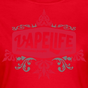 Vapelife - for awesome people - Women's T-Shirt