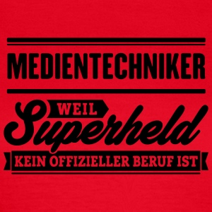 Superheld Medientechniker - Frauen T-Shirt