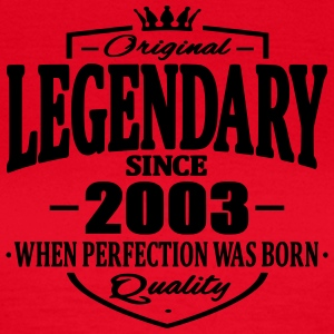 Legendary since 2003 - Women's T-Shirt