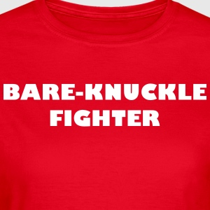Bare-Knuckle Fighter - T-skjorte for kvinner
