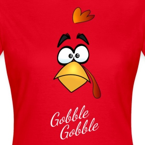 Thanksgiving Happy Turkey Day turkey gobble face - Women's T-Shirt