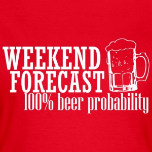 WEEKEND FORECAST 100% BIER wit - Vrouwen T-shirt