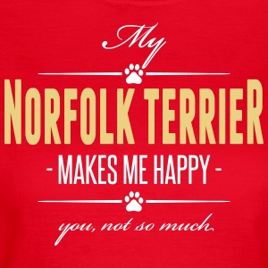 My Norfolk Terrier makes me happy - Frauen T-Shirt