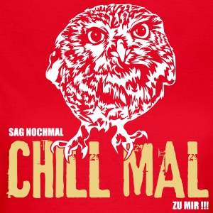 SAG AGAIN CHILL MAL TO ME - fogy - Women's T-Shirt