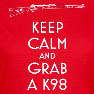 Keep Calm and Grab a K98 T-Shirt preppers - Women's T-Shirt