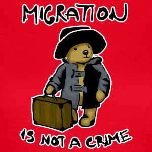Migration Is Not A Crime - T-shirt Femme