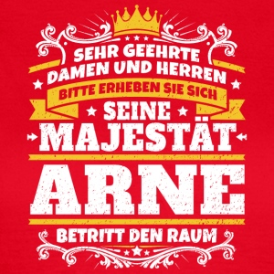His Majesty Arne - Women's T-Shirt