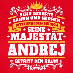 His Majesty Andrej - Women's T-Shirt