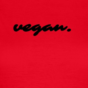 vegan statement - T-skjorte for kvinner