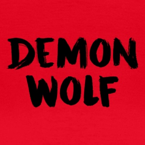 Dämon Wolf Text Design Schwarz - Frauen T-Shirt