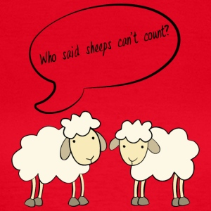 Sheep / Farm: Who Said Sheeps Can't Count? - Women's T-Shirt