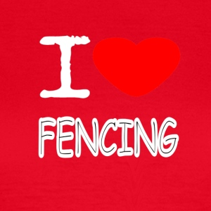 I LOVE FENCING - Dame-T-shirt