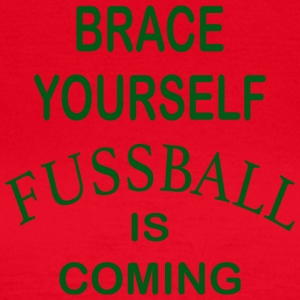 Brace Yourself Football is Coming - Green - Women's T-Shirt