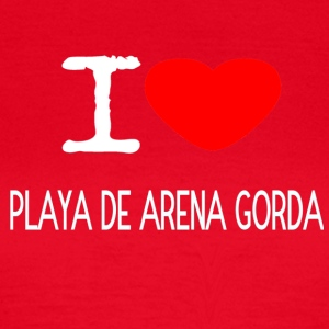 I LOVE PLAYA DE ARENA GORDA - Frauen T-Shirt