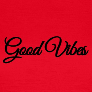 Good Vibes - Women's T-Shirt
